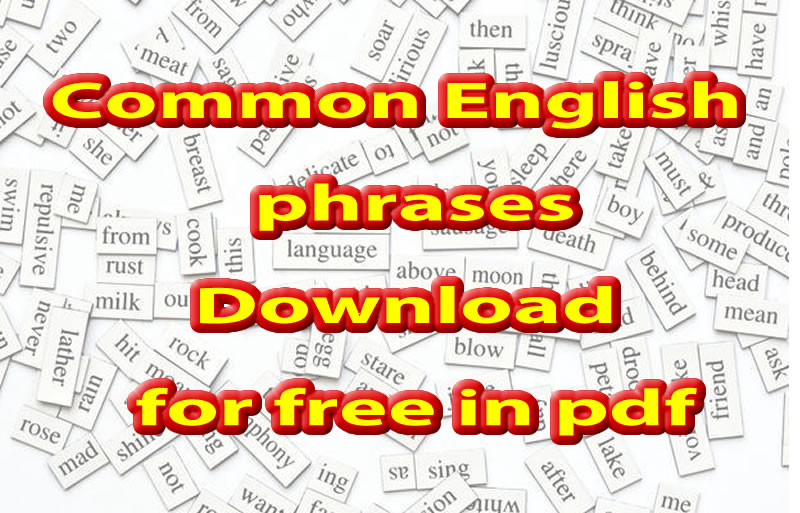 15000 Common And Not So Phrases In English Free To Download