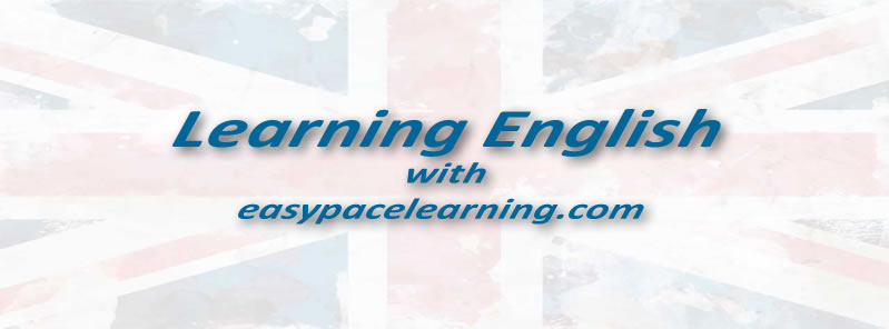 Learning English with easypacelearning.com for free we have over 700 lessons and exercises